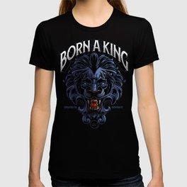 Born A King T-shirt