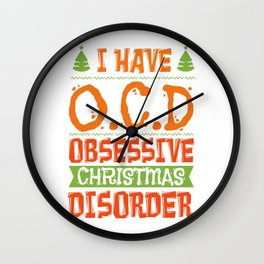 Christmas Obsessive Compulsive Disorder Addiction Therapy Gift Wall Clock