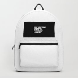 row row row funny quote Backpack
