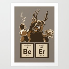 Funny chemistry bear discovered beer Art Print