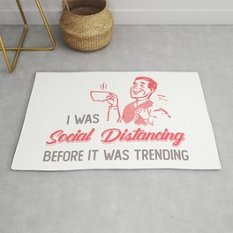 I Was Social Distancing Before It Was Cool. Vintage Man Rug
