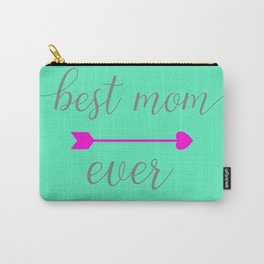 Best Mom Ever - Mint and Hot Pink Carry-All Pouch