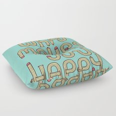 Do what makes you happy Floor Pillow