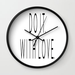 Do It With Love, Love Quote, Motivational Poster, Bedroom Decor, Gift For Her Wall Clock
