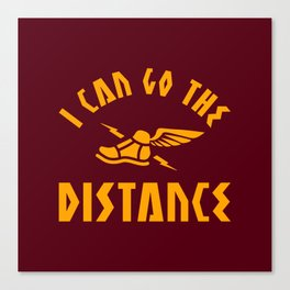 I Can Go The Distance Canvas Print