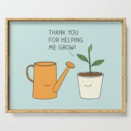Thank you for helping me grow! Serving Tray