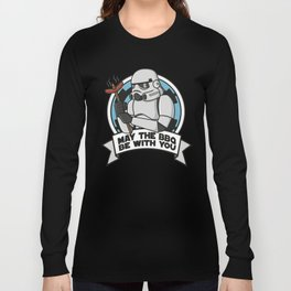 May the BBQ be with you Long Sleeve T-shirt
