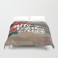 pocketfuel Duvet Covers featuring All Things Work Together For Good (Romans 8:28) by Pocket Fuel