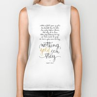 stay gold Biker Tanks featuring Nothing gold can stay by Earthlightened