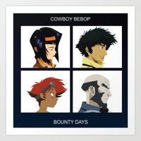 cowboy bebop Art Prints featuring Cowboy Bebop - Bounty Days by Aaron Secrist