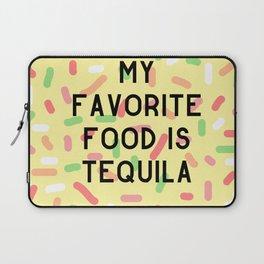 My Favorite Food is Tequila Laptop Sleeve