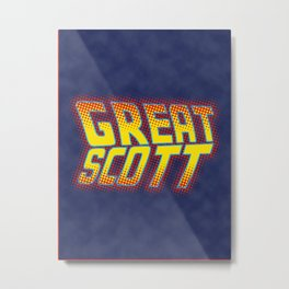 Great Scott Metal Print