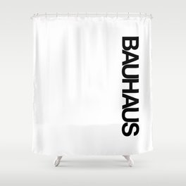 BAUHAUS AND THE WHITE Shower Curtain