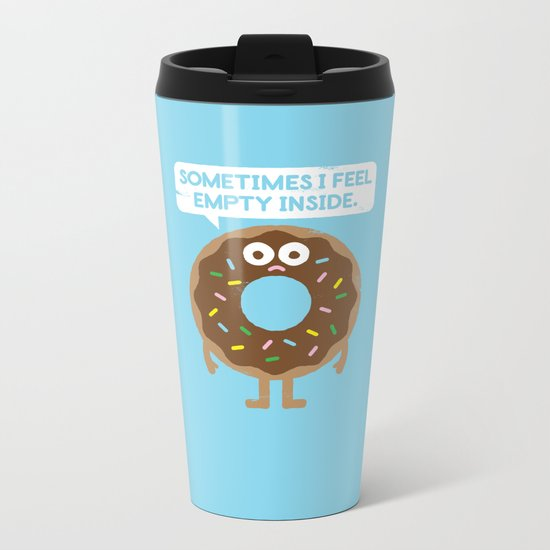 It's Not All Rainbow Sprinkles... Metal Travel Mug