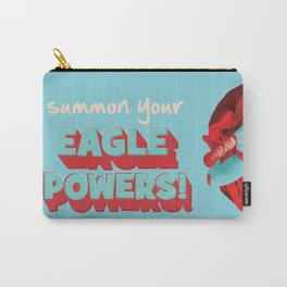 summon your eagle powers Carry-All Pouch
