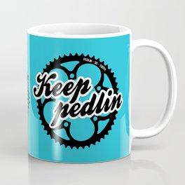 Keep pedlin Coffee Mug