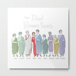 The Dead Romans Society Metal Print