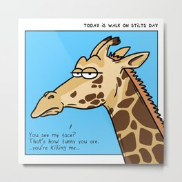Giraffe is not amused Metal Print