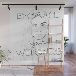 cara delevigne - embrace your weirdness Wall Mural