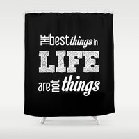 quotes Shower Curtains featuring Life Quotes by Silvia Marquez