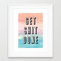 get shit done Framed Art Prints featuring Get Shit Done by Crafty Lemon