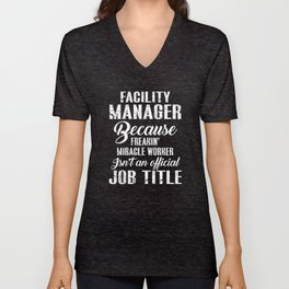 Facility Manager Miracle Worker Unisex V-Neck