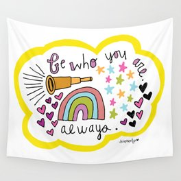 Be WHO you ARE. Wall Tapestry