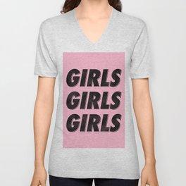 Girls Girls Girls I Unisex V-Neck