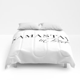 namastay in bed Comforters