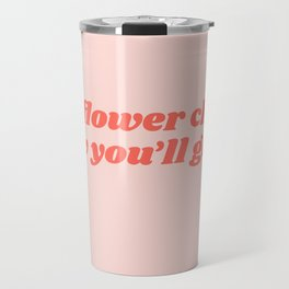 oh flower child Travel Mug