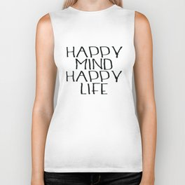 Happy Mind Happy Life, Motivational Quote, Be Happy Poster, Home Decor Biker Tank