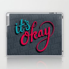 It's okay, I don't care. Laptop & iPad Skin