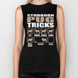 Stubborn Pug Tricks design Biker Tank