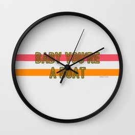 Baby You're a Boat Wall Clock