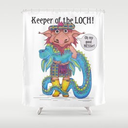 Keeper of the LOCH! Shower Curtain