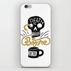 Death Before Decaf! iPhone & iPod Skin