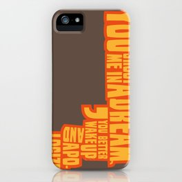 Shoot me in a dream iPhone Case