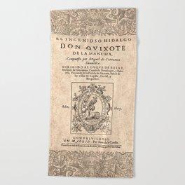 Cervantes. Don Quijote, 1605. Beach Towel