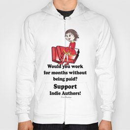 Support Indie Authors Hoody