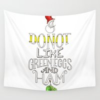 """dr seuss Wall Tapestries featuring """"I do not like green eggs and ham!"""" - Seuss inspired hand lettering by Katherine Appleby Illustration"""