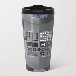 Push My Buttons Metal Travel Mug