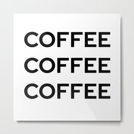 Coffee   Gilmore Girls Metal Print