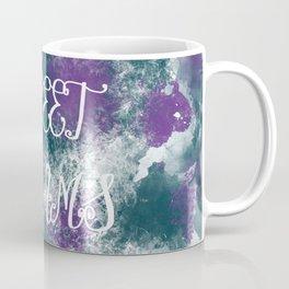 Sweet Dreams Paint Splatter Coffee Mug