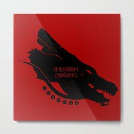 Shenron is Coming Metal Print