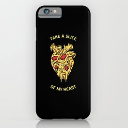 Pizza is my Valentine iPhone Case