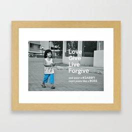 Don't be afraid to wear capri Framed Art Print