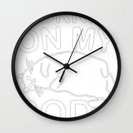 WORKIN' ON MY BODE Wall Clock