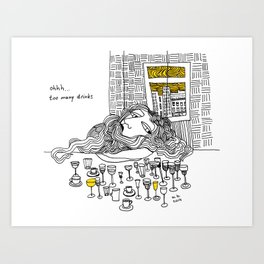 Ohhh... too much drinks Art Print