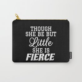 Little & Fierce (Black & White) Carry-All Pouch
