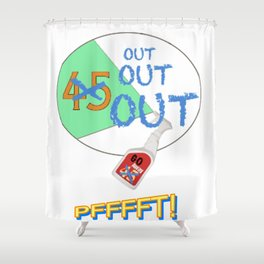 45 OUT! Shower Curtain